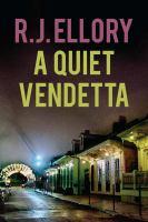 A Quiet Vendetta