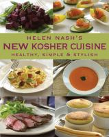 Helen Nash's New Kosher Cuisine