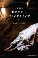 The dove's necklace : a novel
