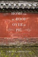 Home Is A Roof Over A Pig