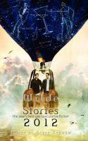 Wilde Stories, 2012