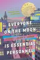 Everyone on the Moon Is Essential Personnel
