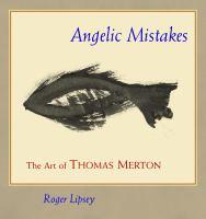 Angelic Mistakes
