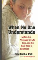 When No One Understands