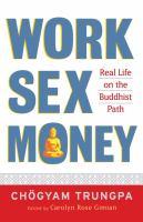 Work, Sex, Money