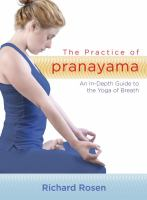 The Practice of Pranayama