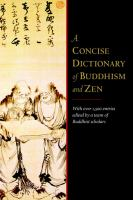 A Concise Dictionary of Buddhism and Zen Buddhism