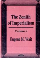 The Zenith of Imperialism, 1896-1906