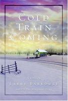 Cold Train Coming