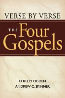 Verse by Verse, the Four Gospels