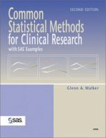 Common Statistical Methods for Clinical Research With SAS Examples, Second Edition