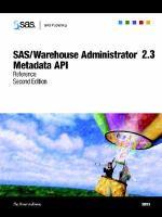 SAS/Warehouse Administrator 2.3 Metadata API Reference, Second Edition