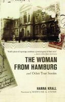 The Woman From Hamburg and Other True Stories