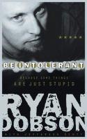 Be Intolerant