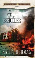 Eye of the Beholder : A Novel
