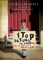 Stop Dating the Church!