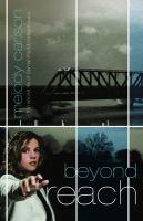 Beyond reach : a novel