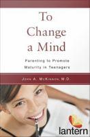To Change A Mind