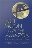 High Moon Over the Amazon