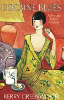 Cocaine blues : a Phryne Fisher Mystery