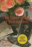 The Unraveling of Violeta Bell