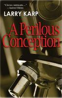 A Perilous Conception