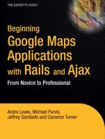 Beginning Google Maps Applications With Rails and Ajax