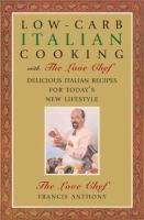Low-carb Italian Cooking With the Love Chef