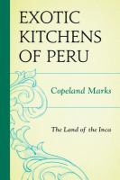 The Exotic Kitchens of Peru