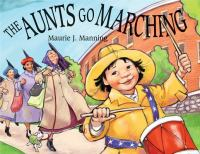 The Aunts Go Marching