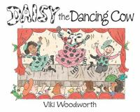 Daisy The Dancing Cow