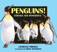 Penguins! Strange and Wonderful