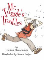 Mr. Tuggle's Troubles