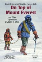 On Top of Mount Everest and Other Explorations of Science in Action