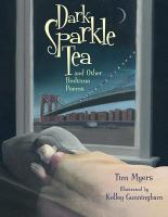 Dark Sparkle Tea and Other Bedtime Poems