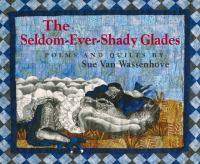 The Seldom-ever-shady Glades