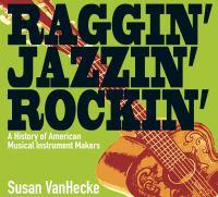 Raggin', Jazzin', Rockin'
