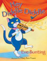 Hey, Diddle, Diddle the Cat and the Fiddle