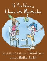 If You Were A Chocolate Mustache
