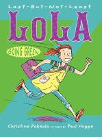 Last But Not Least Lola Going Green