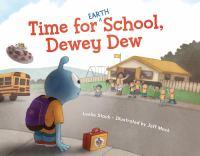 Time for Earth School, Dewey Dew