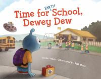 Time for Earth School, Dewey Dew