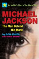 Michael Jackson, the Man Behind the Mask