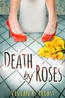 Death by Roses