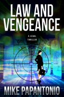 Law and vengeance : a legal thriller