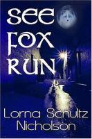 See Fox Run