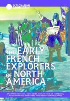 The Early French Explorers of North America