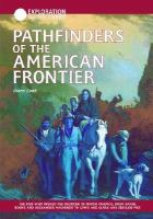 Pathfinders of the American Frontier