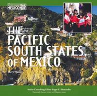 The Pacific South States of Mexico