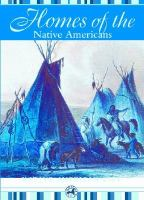 Homes of the Native Americans